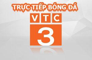 Kênh truyền hình VTC3 trực tiếp bóng đá