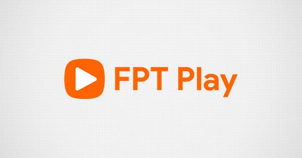 Kênh trực tuyến truyền hình FPT Play