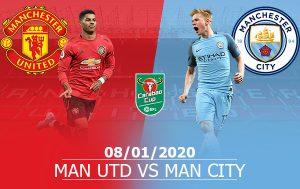 Man Utd vs Man City: 03h00, 08/01/2020, Cúp Liên Đoàn Anh