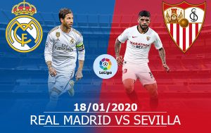 Real Madrid vs Sevilla: 22H00, 18/01/2020, Vòng 21 La Liga