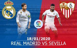 Real Madrid vs Sevilla: 22H00, 18/01/2020, Vòng 21 La Liga