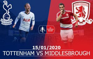 Tottenham vs Middlesbrough: 03h05, 15/01/2020, FA Cup