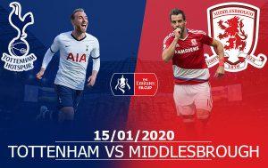 Tottenham vs Middlesbrough: 03h05, 15/01/2020, FA Cup