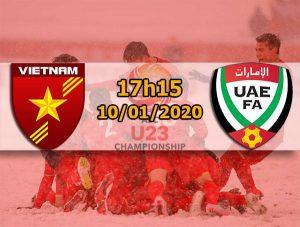 U23 Việt Nam vs U23 UAE: 17h15, 10/01/2020, VCK U23 Châu Á 2020