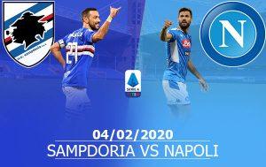 Sampdoria vs Napoli: 02h45, 04/02/2020, vòng Serie A